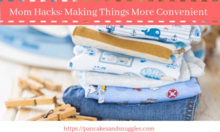 Mom Hacks: Making Things More Convenient