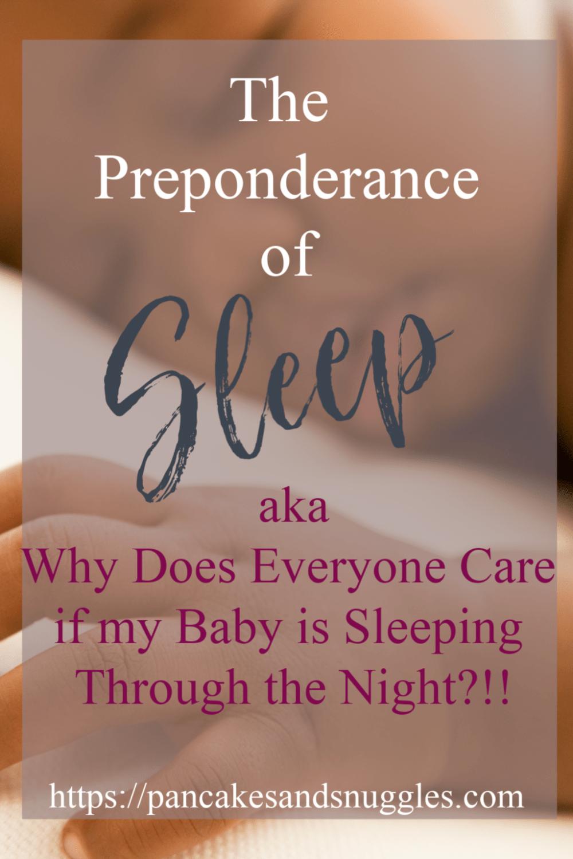 The Preponderance of Sleep
