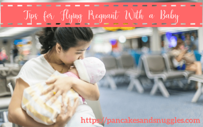 Tips for Flying Pregnant With a Baby