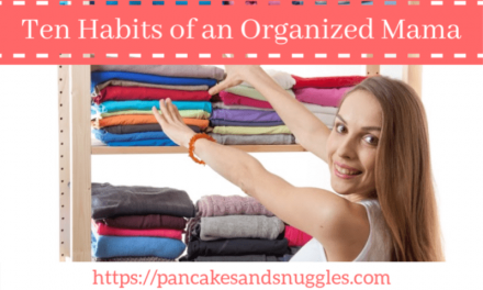 Ten Habits of an Organized Mama