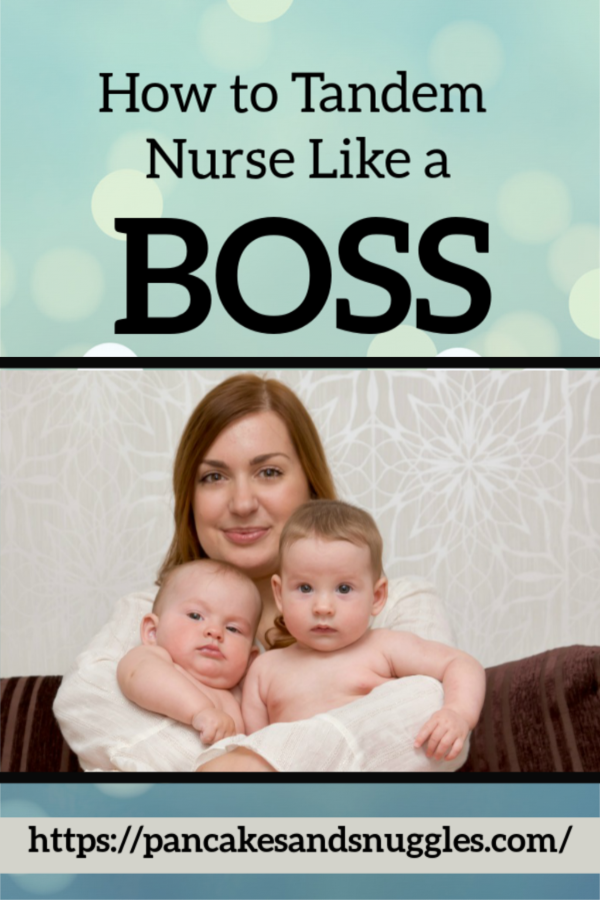 How to Tandem Nurse Like a Boss