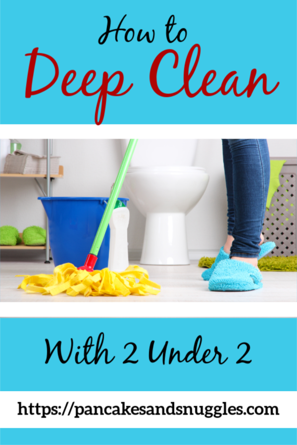 Want to evacuate your house because of the clutter and dust? Not an option? Me either. Read on for tips on how to deep clean your home WITH two under two! #deepcleaning, #decluttering, #twoundertwo, #2under2