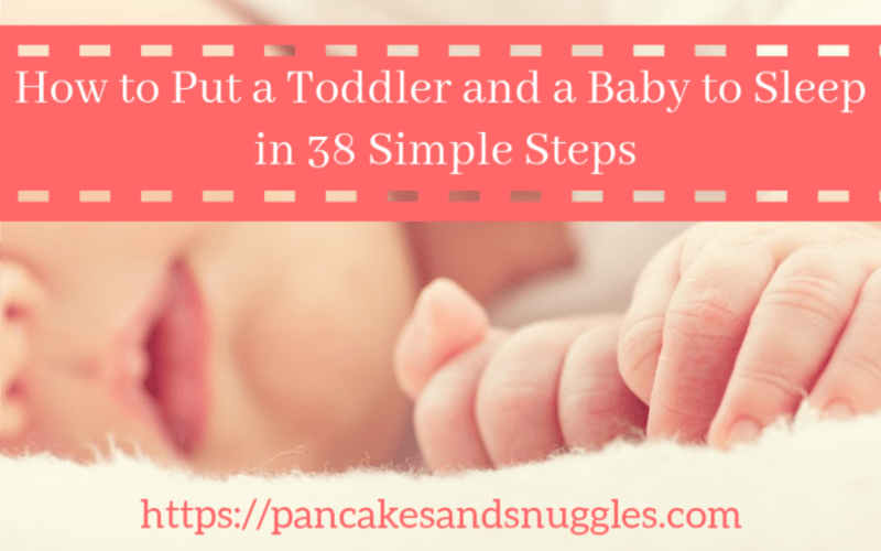 How to Put a Toddler and a Baby to Sleep in 38 Simple Steps
