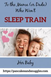 To the Mama Who Won't Sleep Train Her Baby