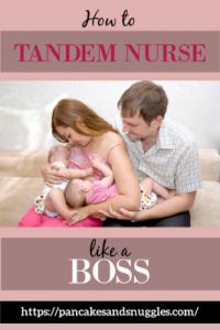 How to Tandem Nurse Like a Boss