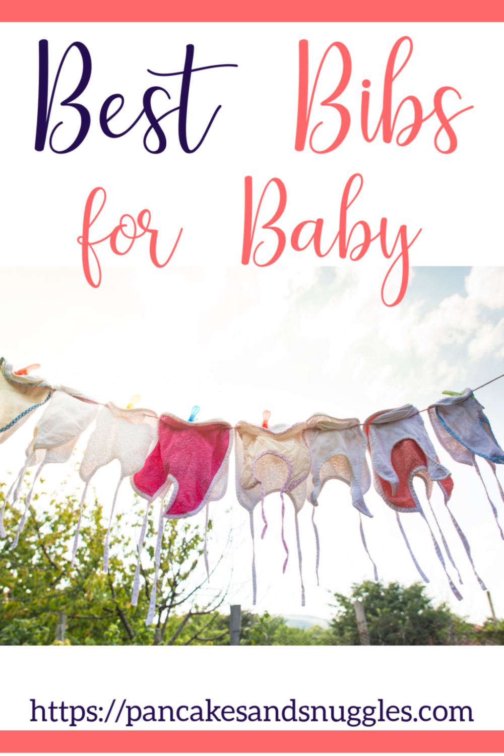 Looking for the best bibs for baby? Look no further! Check out my comprehensive list of the best bibs out there. #bibs, #baby