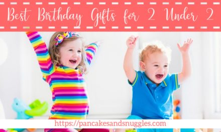 Best Birthday Gifts for 2 Under 2