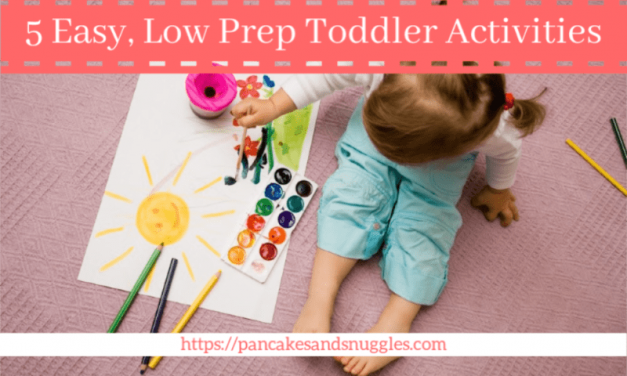 5 Easy, Low Prep Toddler Activities