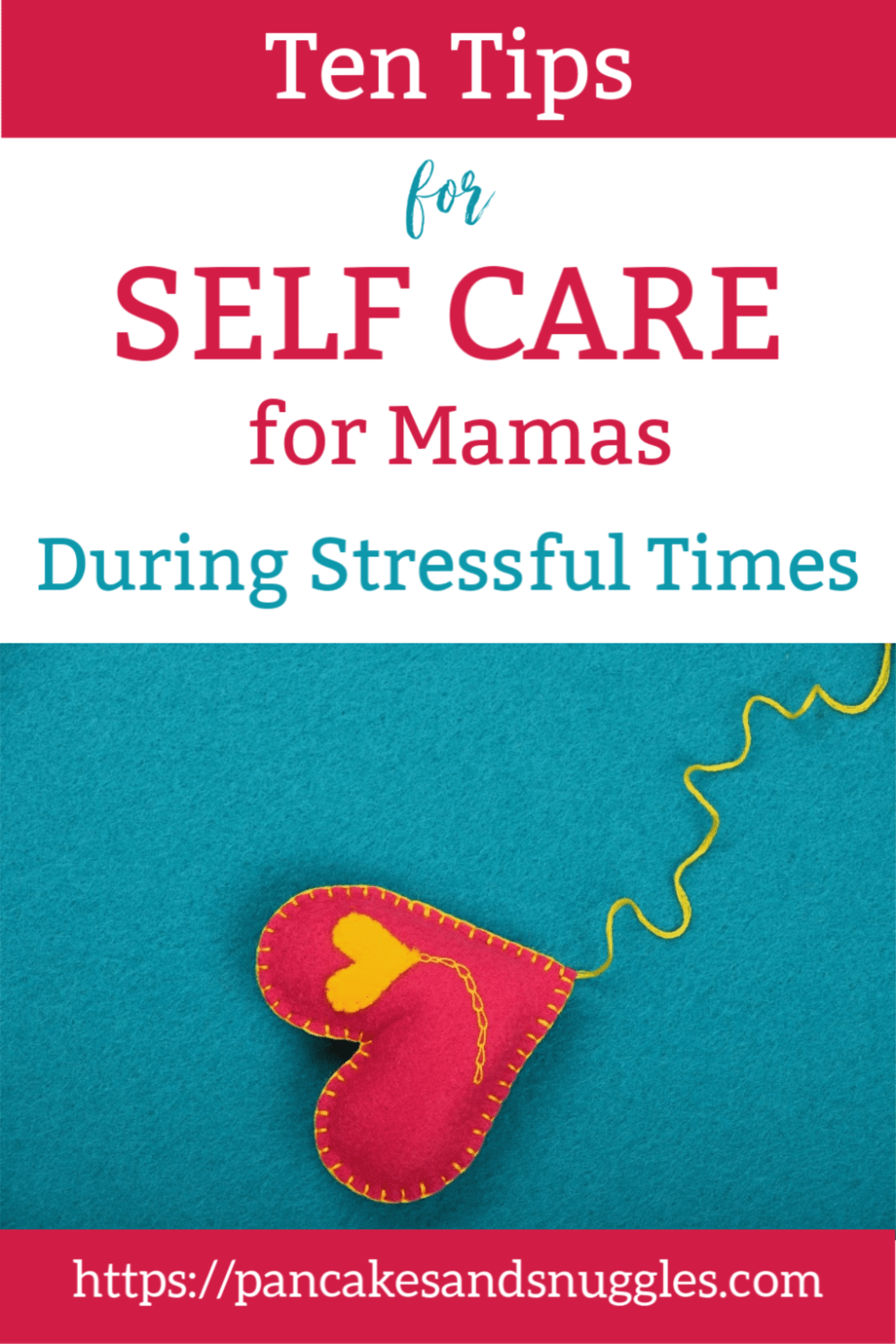 Take a breather, Mama! Step away from the craziness of life for a moment and check out my ten tips for self care.