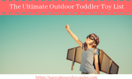 The Ultimate Outdoor Toddler Toy List
