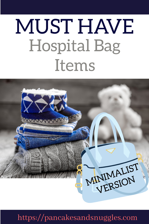 Must Have Hospital Bag Items - Minimalist Version