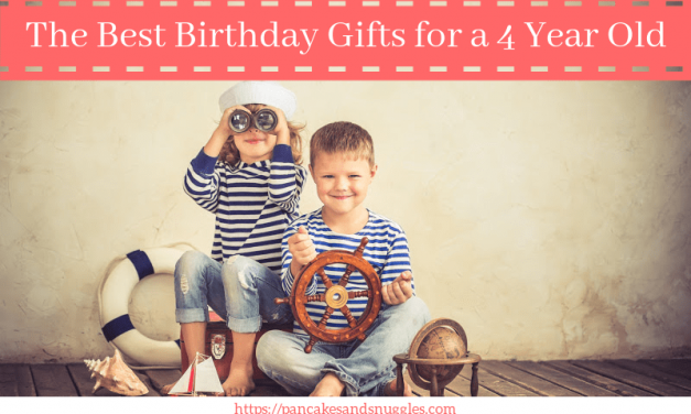 The Best Birthday Gifts for a 4 Year Old
