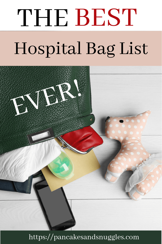 The Best Hospital Bag List Ever